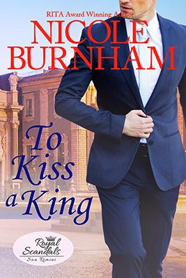 Nicole Burnham: To Kiss a King