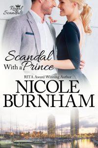 Nicole Burnham: Scandal with a Prince